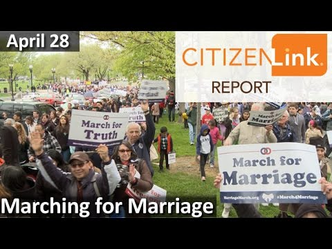 Marching for Marriage | CitizenLink Report