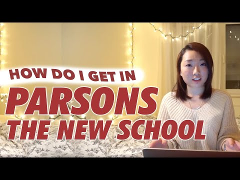 Parsons the New School for Design: How do I get in?