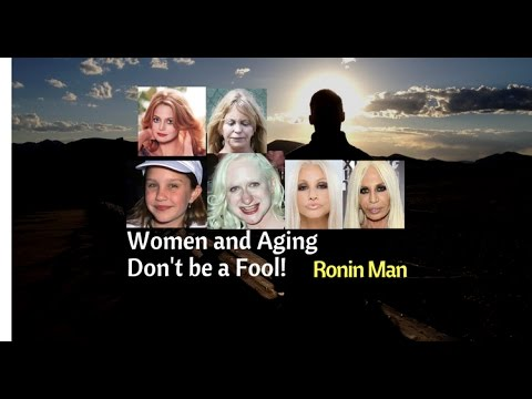 An Honest Discussion about Women and Aging. When Women Age, Their Value Drops.