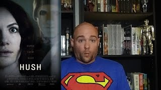 Streaming Spotlight: Hush - Movie Review