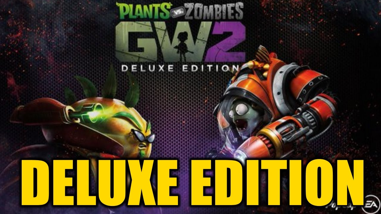 Plants vs Zombies Garden Warfare 2 Deluxe Edition Features YouTube