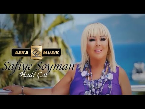 Safiye Soyman  /  Hadi Çal (Official Video) indir