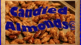 How To Make Candied Almonds Pt 2 Fun Activities For Kids Candied Glazed Almonds Ideas