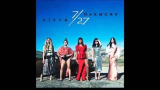 If these walls could talk - Fifth Harmony 7/27