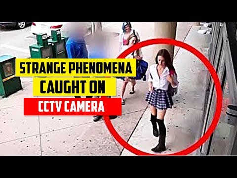 7 Strange Phenomena Captured By Security Cameras