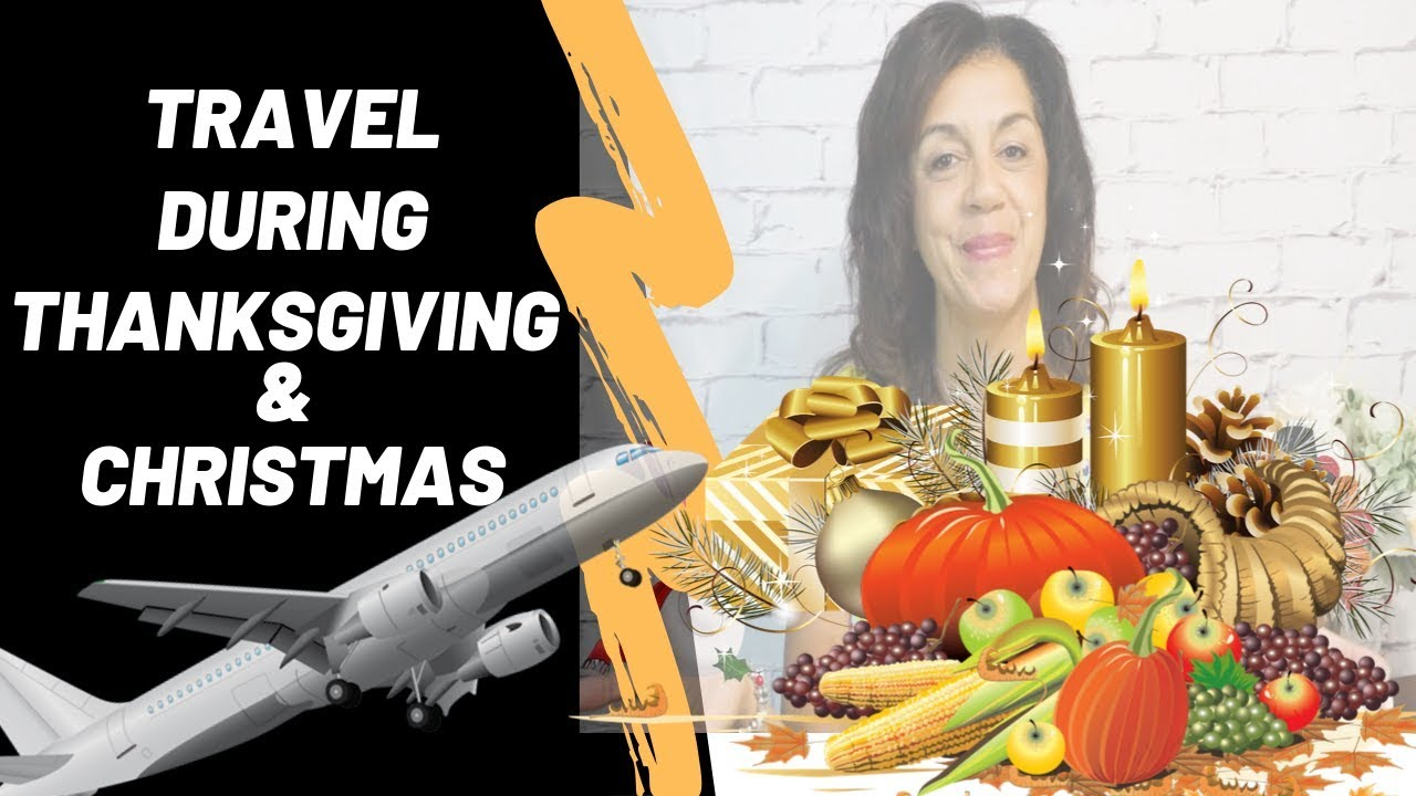 Best Time To Book Airline Ticket For Thanksgiving And Christmas
