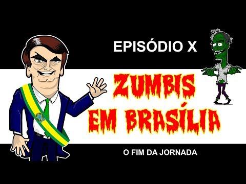 ZUMBIS EM BRASILIA EP 10 - O FIM DA JORNADA 1