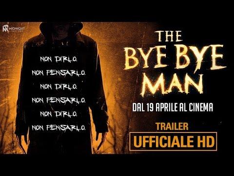 Bye Bye Man Trailer