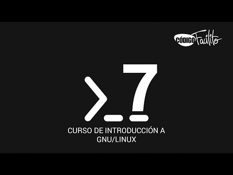 7.- Curso de introducción a GNU/Linux - Comandos Básicos