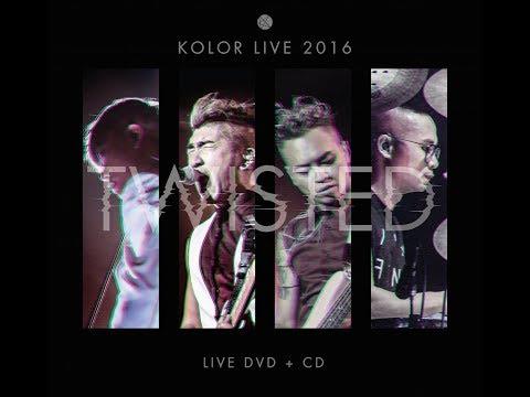 KOLOR Twisted Live 2016  full