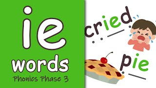 'ie' Words | Phonics Phase 3