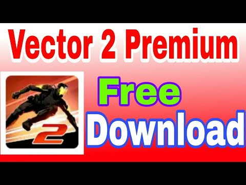 download vector 2 full version apk - Myhiton