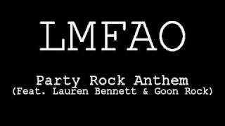 ♫ Lmfao ft. Lauren Bennett & Goon Rock - Party Rock Anthem ♫
