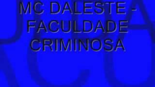 MC DALESTE - FACULDADE CRIMINOSA (COM LETRA) - Sigam @GuuhMc Resimi