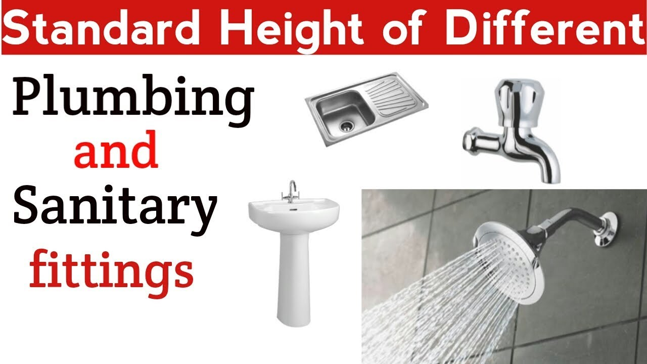Standard Height Of Different Plumbing And Sanitary Fitting Civil Engineering Youtube