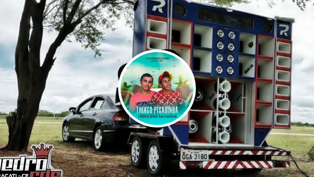 THIAGO PISADINHA COM GRAVE MUSICA NOVA SUJEITO