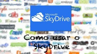 Como usar o SkyDrive