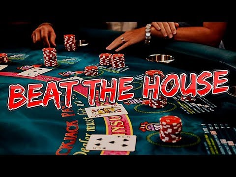How To Beat The House In A Casino Without Counting Cards