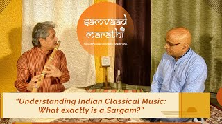 Understanding Indian Classical Music: What exactly is a Sargam?