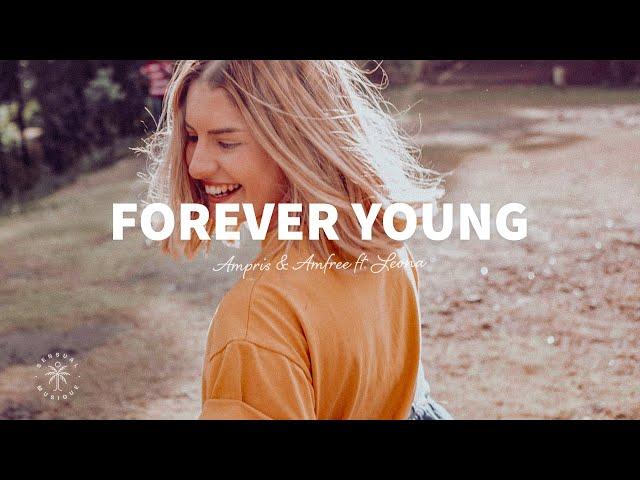 Ampris & Amfree ft.Leona - Forever Young (Lyrics) Ampris & Amfree Mix