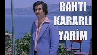 Bahtı Karalı Yarim - Eski Türk Filmi Tek Parça (Restorasyonlu)
