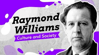 British Cultural Studies (Pt 3): Raymond Williams and Culture and Society
