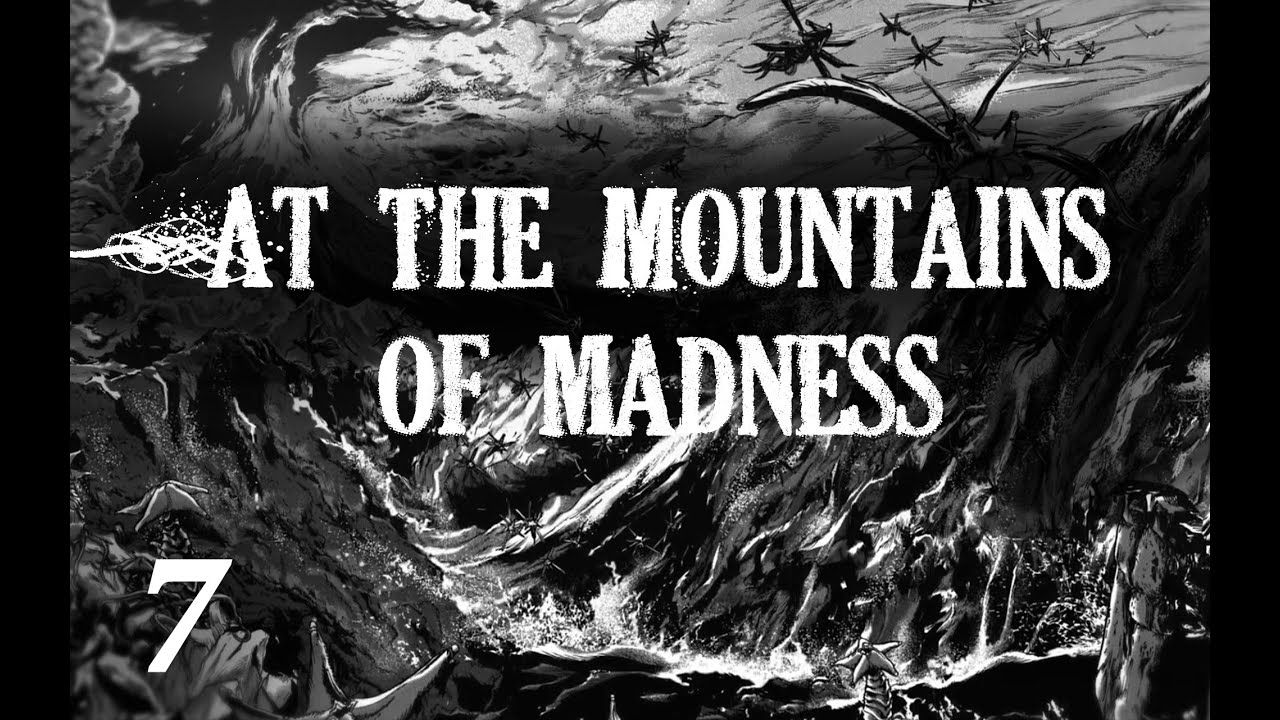 "Lovecraft H.P. ""At the Mountains of Madness"" Chapter 7 (+illustrations)"