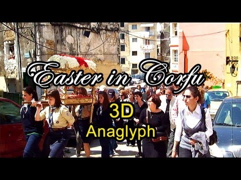 3D ANAGLYPH - EASTER IN CORFU TOWN - ΠΑΣΧΑ ΣΤΗΝ ΠΟΛΗ ΤΗΣ ΚΕΡΚΥΡΑΣ