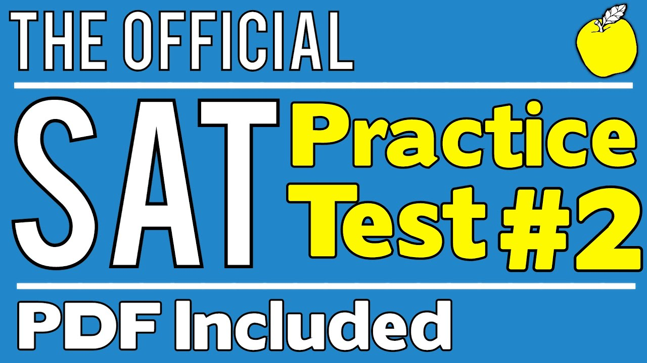 New Sat Official Test 2 Math Section 3 Q1 20 Youtube