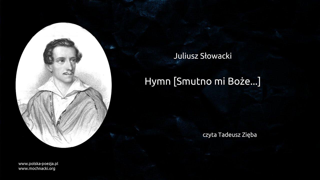 Juliusz Słowacki Hymn Smutno Mi Boże