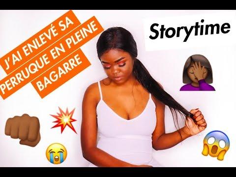 STORY TIME : J'AI ENLEVÉ  SA PERRUQUE EN PLEINE BAGARE !!!😱😡🤷♀️PART1