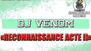 DJ VENOM - RECONNAISSANCE ACTE II