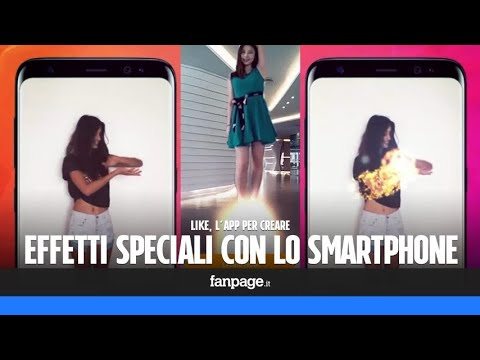 Like app: come creare effetti speciali cinematografici con lo smartphone