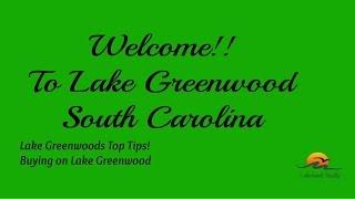Lake Greenwood Top Tips For Buying On Lake Greenwood