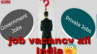 Job vacancy4 | 100%proof || private jobs vacancy | Indian jobs | work from home | Job part-4