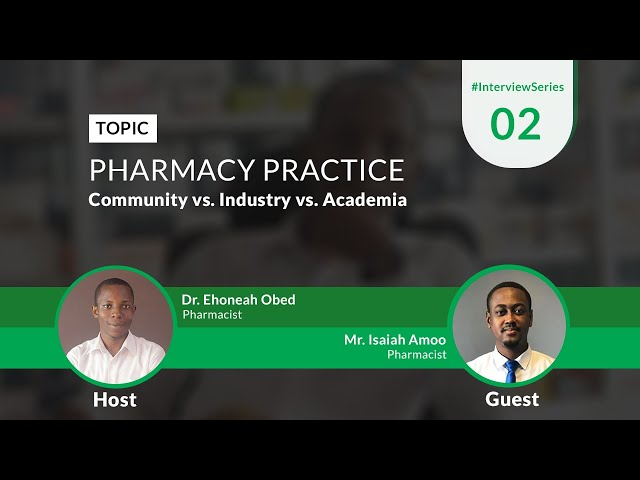 Pharmacy Practice: Community Vs. Industry Vs. Academia | Time With A Pharmacist