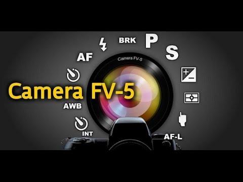 Camera Fv 5 Youtube