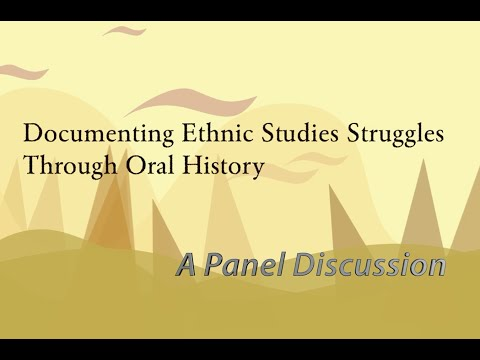 Documenting Ethnic Studies Struggles Through Oral History