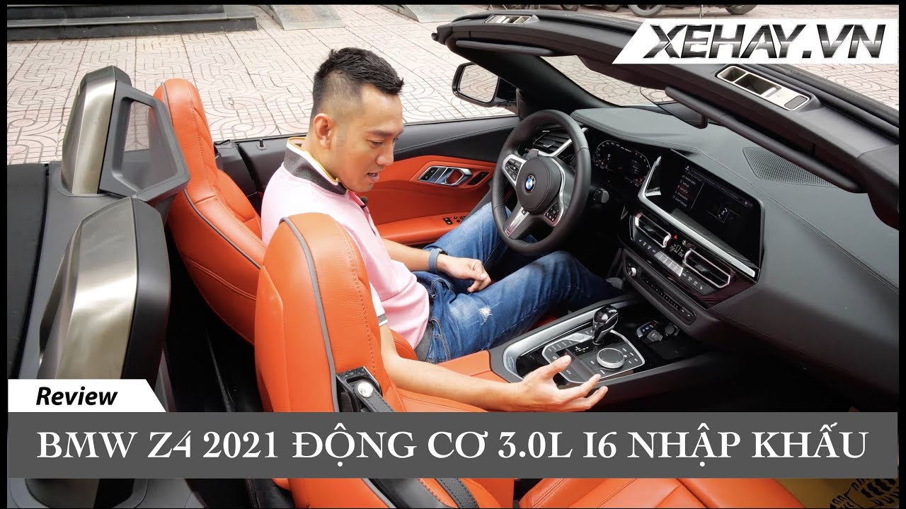 BMW Z4 2021 3.0L i6 nhập khẩu tư đắt hơn Z4 20L chính hãng hơn 1 tỷ - có gì đặc biệt? |XEHAY.VN|