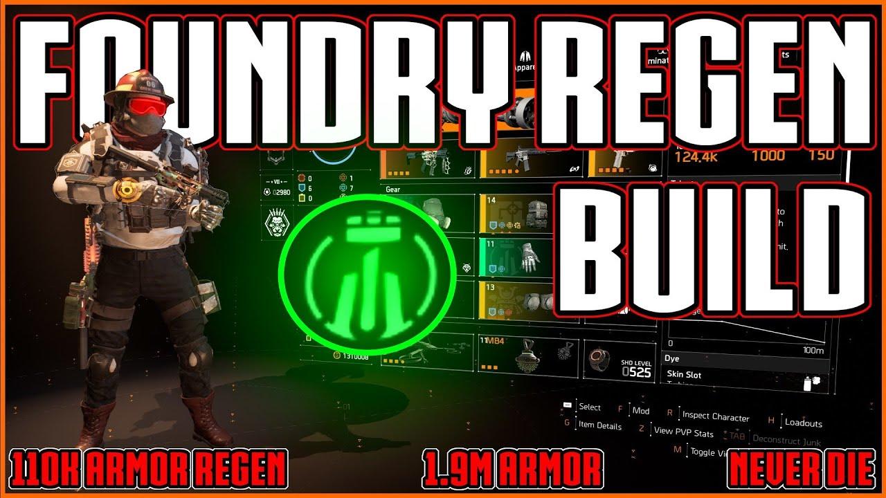 The Division 2 The Foundry Regen Build 110k Armor Regen Bulwark Build Youtube