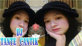 DJ Adek Pengen DiManja | Tante Cantik