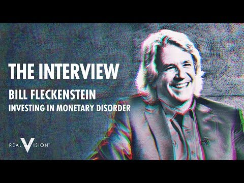Investing In Monetary Disorder (w/ Bill Fleckenstein And Jim Grant)   Interview   Real Vision™