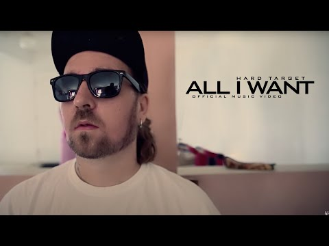 Hard Target - All I Want (Official Music Video)