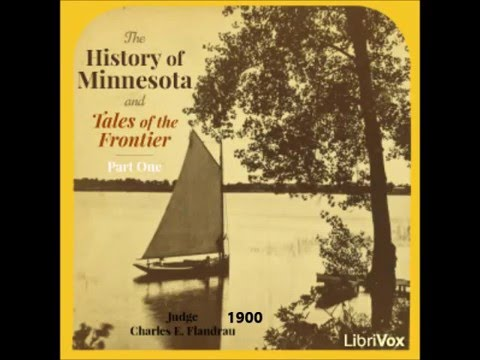 The History of Minnesota 1652-1855