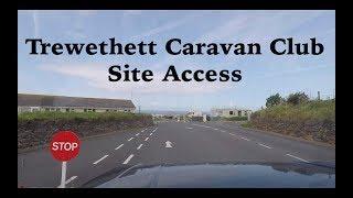 TREWETHETT Caravan club site access