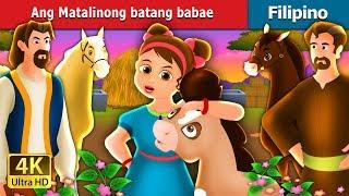 ANG MATALINONG BATANG BABAE | Kwentong Pambata | Filipino Fairy Tales