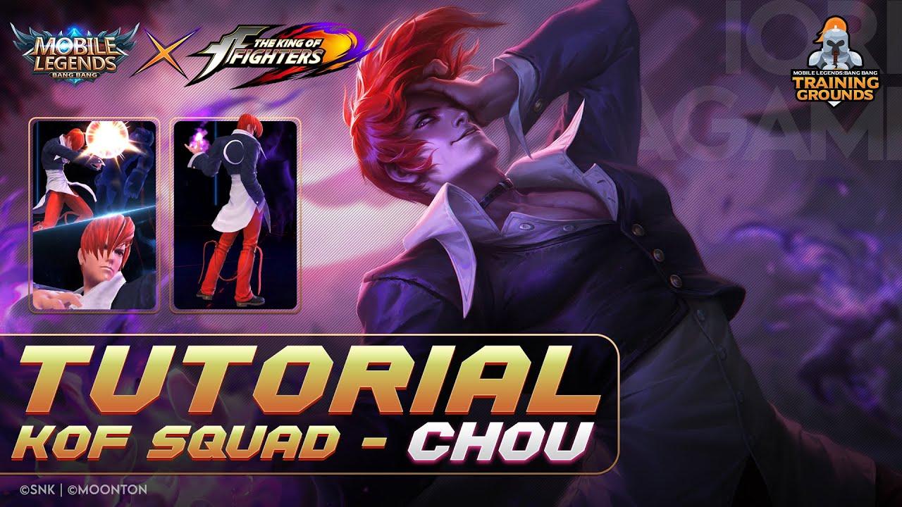 MLBB x KOF TRAINING GROUNDS: TUTORIAL CHOU TERBARU 2020