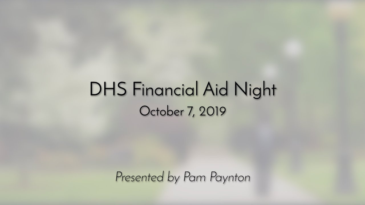 Dartmouth Financial Aid >> Dartmouth High School Financial Aid Night