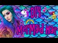 DIY Mermaid Rainbow Hair