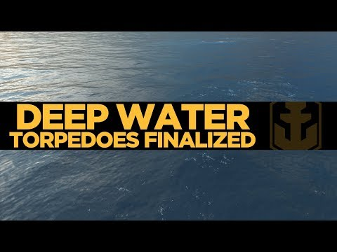 Deep Water Torpedoes Finalized